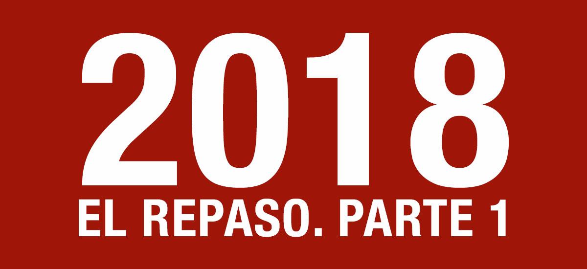 2018, El Repaso