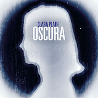 Clara Plath, Oscura