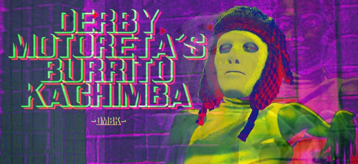 #216 Derby Motoreta's Burrito Kachimba