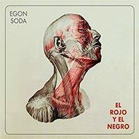 """Egon Soda, """"El rojo y el negro"""""""