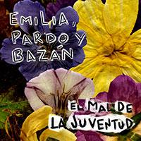 Emilia, Pardo y Bazán, El mal de la juventud