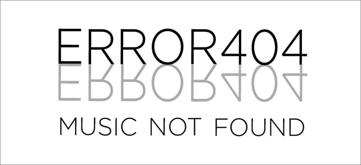 Error 404 - Music Not Found