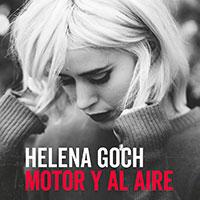 Helena Goch, Motor y al aire