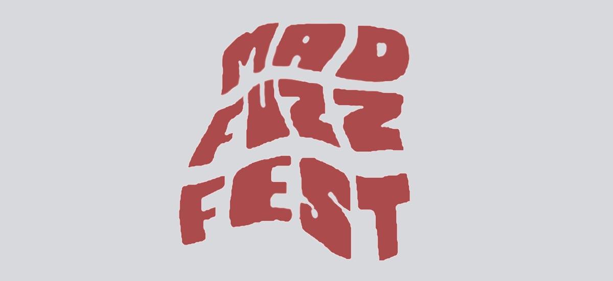 Mad Fuzz Fest