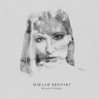 Miriam Bronski, Reverbs $ Delays