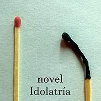 novel, Idolatría