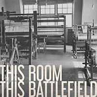 Our Next Movement, This Room This Battlefield